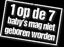 Steun de bescherming en verdediging van het ongeboren kind